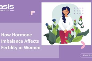 Hormone Imbalances and Infertility in Women